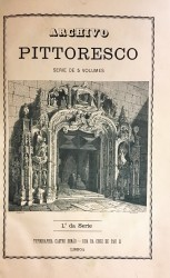 ARCHIVO PITTORESCO. Semanario Illustrado. Volume VII.